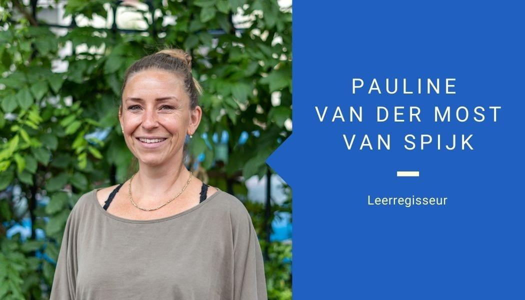 Leerregisseur Pauline van der Most van Spijk